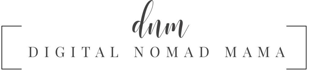 Digital Nomad Mama